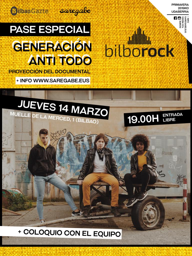 Nueva oportunidad para ver  Generación Anti Todo  en Bilbao ... bc668ef7530b6